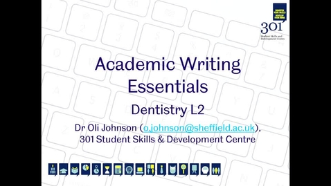 Thumbnail for entry Level 2 Dentistry Academic Writing