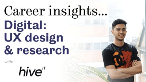 Thumbnail for entry Career insights: Digital - User eXperience Design & Research
