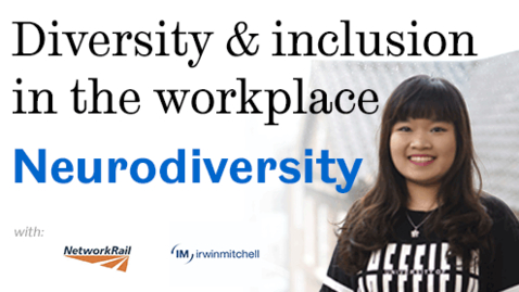 Thumbnail for entry Diversity and inclusion in the workplace: Neurodiversity