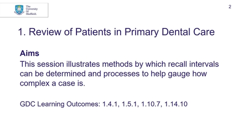 Thumbnail for entry 4th BDS DPU 1 Review of Patients in Primary Dental Care