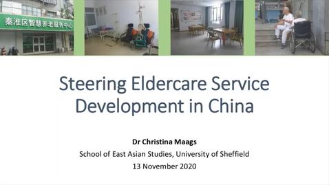 Thumbnail for entry SEAS Seminar series - Steering Eldercare Service Development in China - 13-11-20