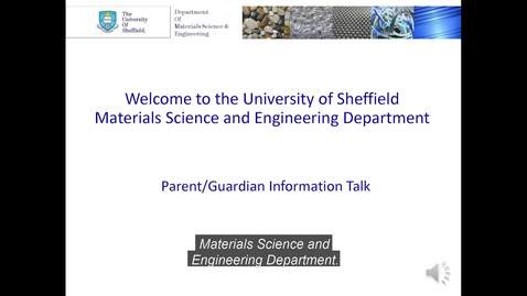 Thumbnail for entry Materials Science and Engineering Virtual Open Day - Talk for Parents SUBTITLES