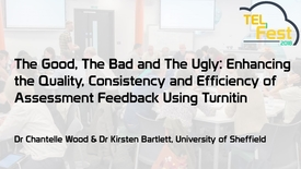 Thumbnail for entry The good, the bad, and the ugly: Enhancing the quality, consistency and efficiency of assessment feedback using Turnitin