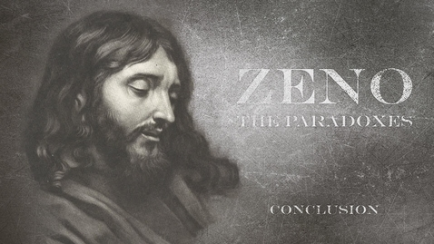 Thumbnail for entry Zeno: A Conclusion