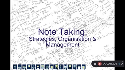 Thumbnail for entry Note Taking: Strategies, Organisation and Management