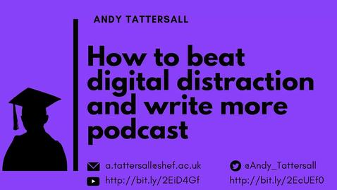Thumbnail for entry How to beat digital distraction and write more episode 6 - Beat digital distraction by leaving your desk