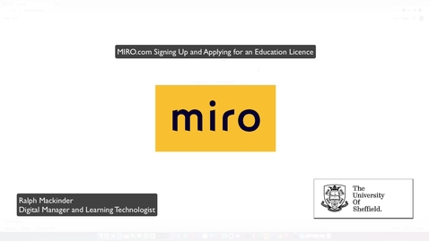 Thumbnail for entry MIRO Guidance Video 1 - Signing up to a MIRO Account & Edu License