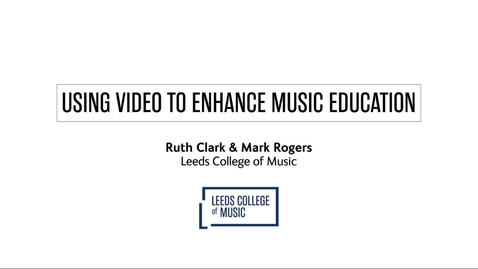 Thumbnail for entry Using video to enhance music education