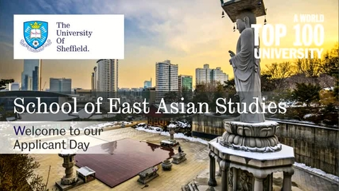 Thumbnail for entry Welcome to the School of East Asian Studies