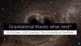 Thumbnail for entry Gravitational waves - What they mean for the future of astronomy