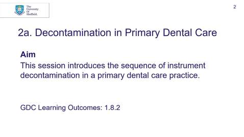 Thumbnail for entry 4th BDS DPU 2a Decontamination in Primary Dental Care with link