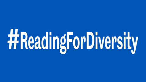 Thumbnail for entry Introduction to #ReadingForDiversity