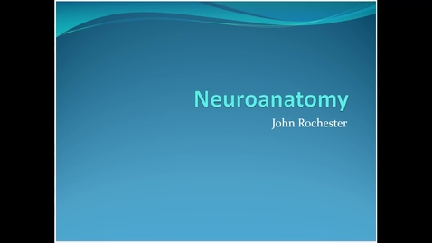 Thumbnail for entry Phase 2a , Neuro anatomy refresher 1