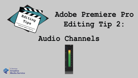 Thumbnail for entry Adobe Premiere Pro: Audio Channels