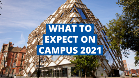 Thumbnail for entry What to expect on campus in the new academic year