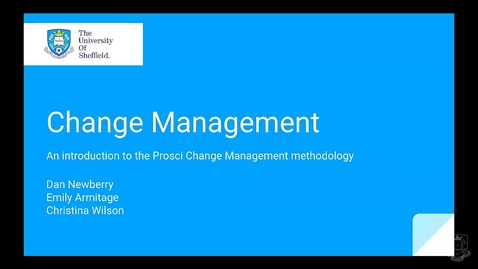 Thumbnail for entry Lunch and Learn - Prosci Change Management Overview