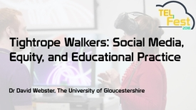 Thumbnail for entry Tightrope Walkers: Social Media, Equity, and Educational Practice