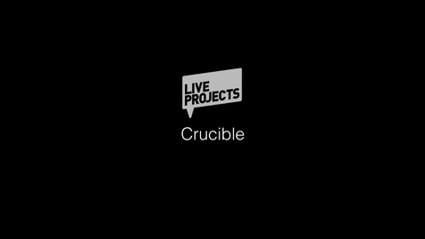Thumbnail for entry SSoA Live Projects 2019 - Crucible