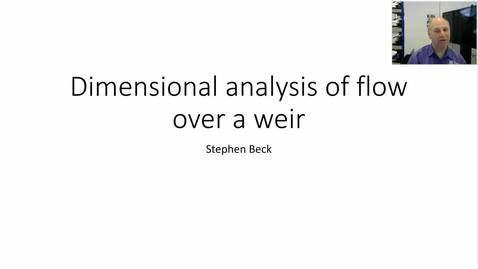 Thumbnail for entry Dimensional analysis of flow over a weir