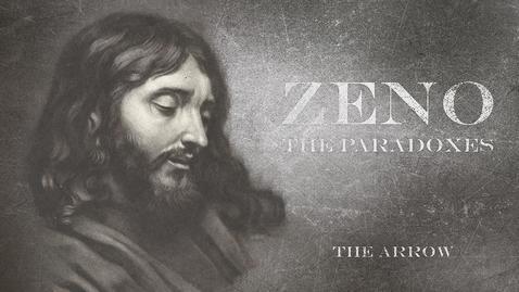 Thumbnail for entry Zeno Paradoxes: The Arrow