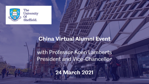 Thumbnail for entry China Virtual Alumni Event - March 2021