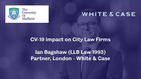 Thumbnail for entry CV-19 impact on City Law Firms - Ian Bagshaw - June 2020