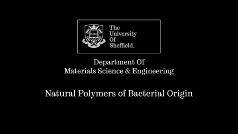 Thumbnail for entry Research Short - Ipsita Roy Natural Polymers from Bacterial Sources