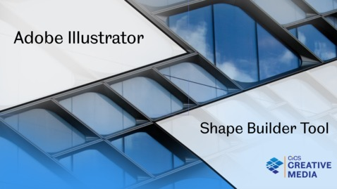 Thumbnail for entry Adobe Illustrator The Shape Builder Tool