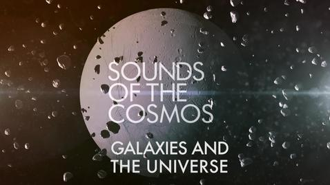 Thumbnail for entry Galaxies and The Universe