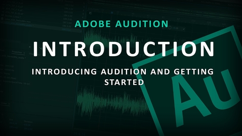 Thumbnail for entry Adobe Audition (1) Introduction