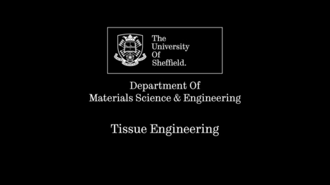 Thumbnail for entry What is Tissue Engineering? Sam Pashneh-Tala Research Short FINAL