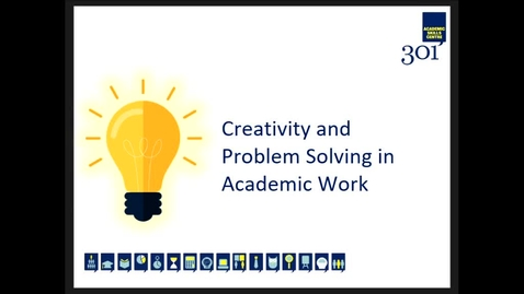 Thumbnail for entry Creativity and Problem Solving in Academic Work