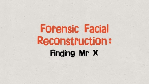 Thumbnail for entry Forensic Facial Reconstruction (trailer)