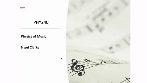 Thumbnail for entry Physics of Music - Undergraduate talk