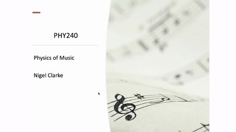 Thumbnail for entry Physics of music – taster lecture