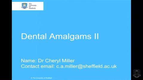 Thumbnail for entry Dental Amalgams 2 - Quiz