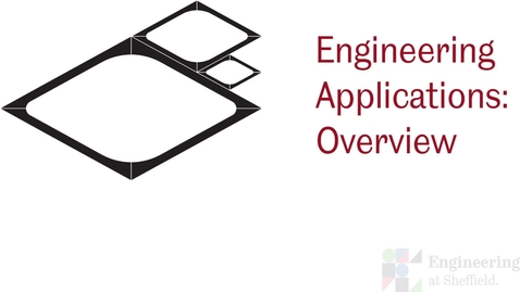 Thumbnail for entry Engineering Applications Overview - Introduction to the workshop