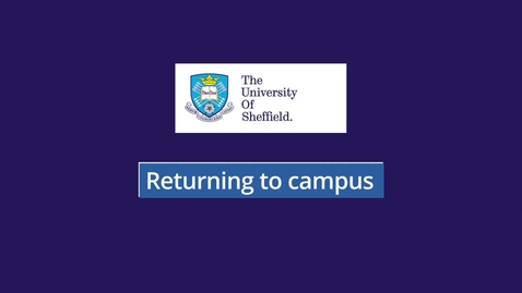 Thumbnail for entry Returning to Campus