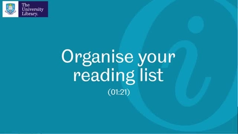 Thumbnail for entry 5. Organise your reading list