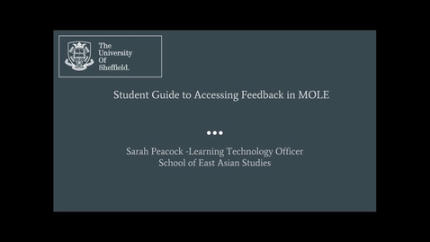 Thumbnail for entry Student Guide to Accessing Feedback in MOLE
