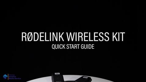 Thumbnail for entry Quick Start Guide: RODELINK Wireless Filmmakers Kit