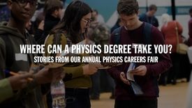 Thumbnail for entry Where can a Physics degree take you?