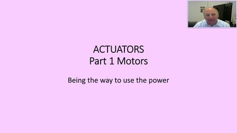Thumbnail for entry Actuators part 1 - Motors