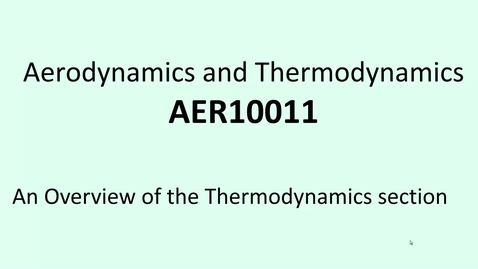 Thumbnail for entry 7a  Overview of the Thermodynamics course