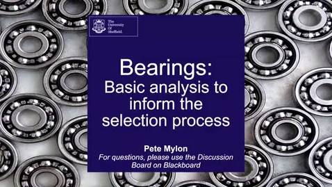 Thumbnail for entry Bearings: basic analysis to inform the selection process