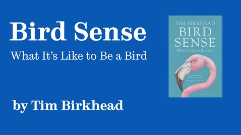 Thumbnail for entry Sheffield Authors Showcase - Tim Birkhead - Bird Sense