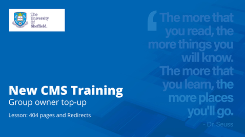 Thumbnail for entry New CMS Training | Group owner top up | 404s and redirects