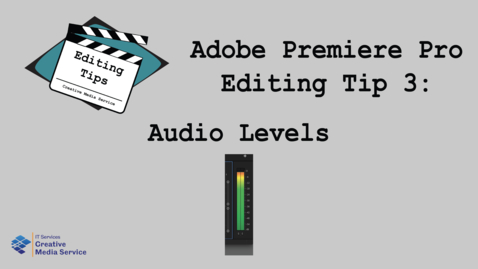 Thumbnail for entry Adobe Premiere Pro: Audio Levels