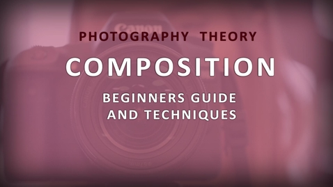 Thumbnail for entry Photography Composition