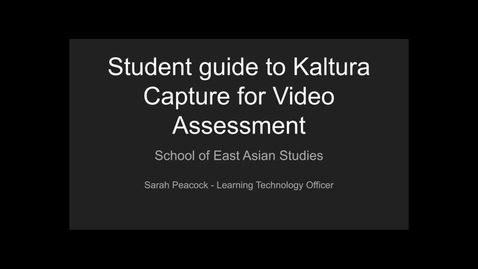 Thumbnail for entry Student Guide to Kaltura Capture for Assessment